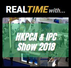 Realtime with HKPCA SHOW,PCB007对展会亮点做全程报道
