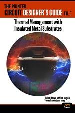 印制线路设计师指南™: 绝缘金属基板的热管理