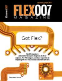 《Flex007杂志》:今日即可下载,柔性电路英文杂志