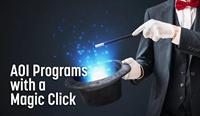 智能的AOI具备Magic Click功能,可自动创建和优化测试程序