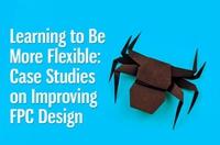 学会灵活设计——改善FPC设计的案例分析