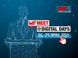 伍尔特电子的远程会议WE meet @ digital days 2021 专为电子开发人员打造的为期四天的知识盛会