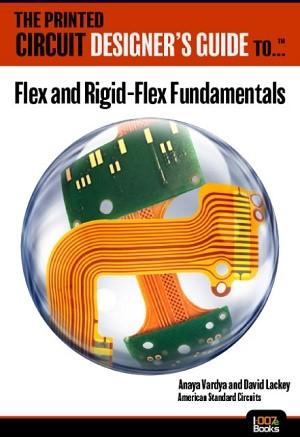 I-Connect007发布新的挠性板和刚挠结合板设计系列微电子书